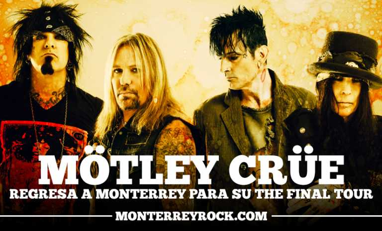 Motley Crue regresa a Monterrey para su The final tour