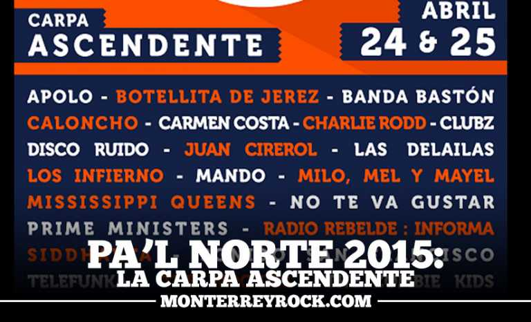 "Pal Norte 2015: ""La Carpa Ascendente""."
