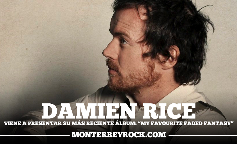 damien-rice-mexico-My-Favourite-Faded-Fantasy