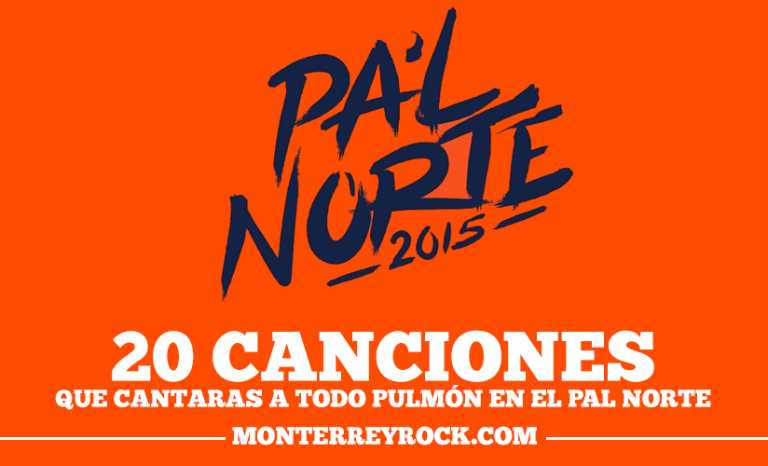 20 canciones claves del Pa'l Norte 2015