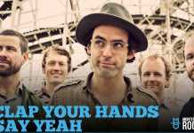 Clap-Your-Hands-Say-Yeah-en-mexico