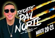 Daddy Yankee Tecate Pal Norte 2020