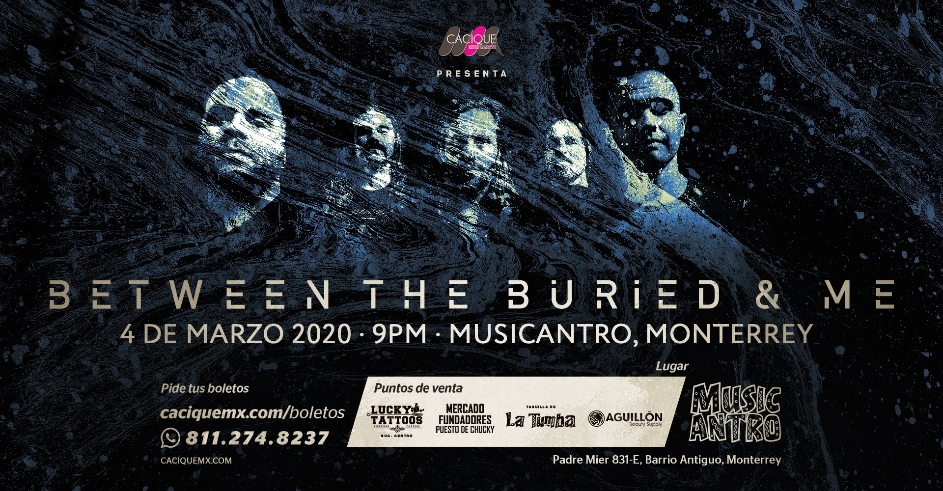Between The Buried & Me en Monterrey • 04 de Marzo • Musicantro