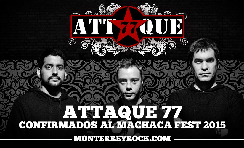 attaque77-confirmado-machaca-fest-2015