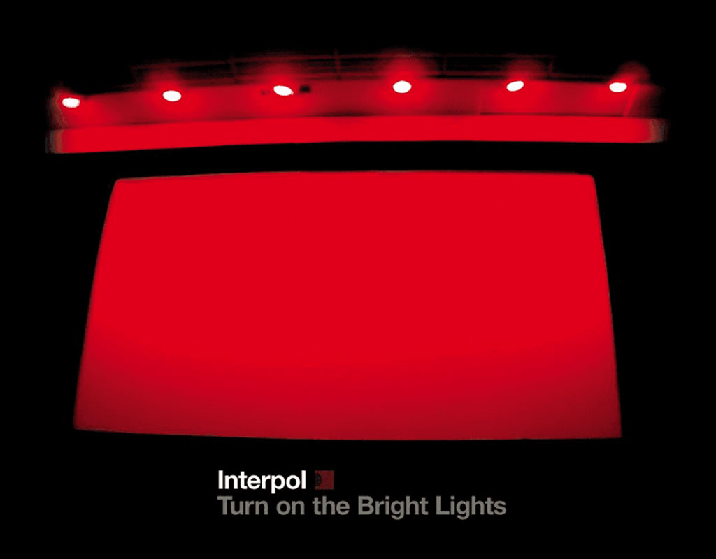 Turn on the bright lights – Interpol