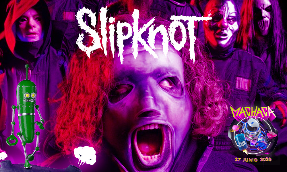 slipknot en machaca 2020